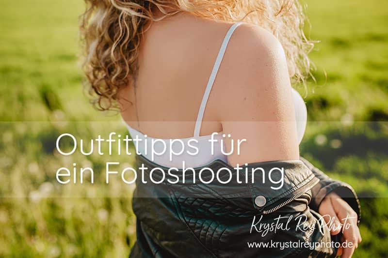 Outfittipps für ein Fotoshooting